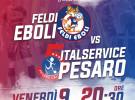 Italservice domani ospite della Feldi Eboli (ore 20,30)