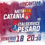 14 Meta Catania-Italservice Pesaro Locandina