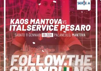 Domani a Mantova per mantenere la vetta: Kaos-Italservice alle ore 18,30
